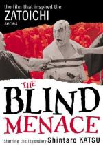The Blind Menace