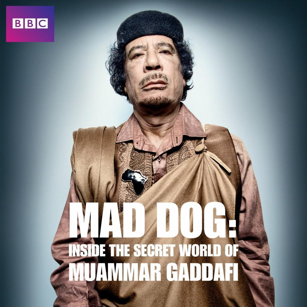 Storyville Mad Dog Gaddafi S Secret World Watch Online