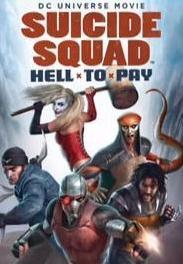 Suicide Squad: Hell to Pay (2018) ()