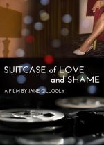 Suitcase of Love and Shame