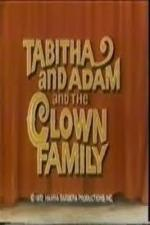 Tabitha and Adam and the Clown Family (The ABC Saturday Superstar Movie) (TV)