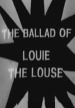 The Ballad of Louie the Louse (TV)