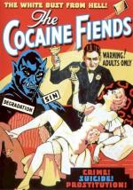 The Cocaine Fiends (The Peace That Kills)