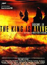 The King Is Alive (El rey está vivo)