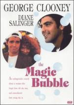 The Magic Bubble