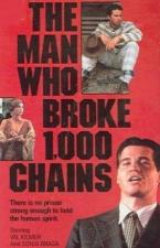 The Man Who Broke 1,000 Chains (TV)