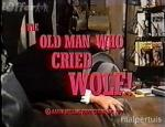 The Old Man Who Cried Wolf (TV)