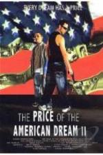 The Price of the American Dream II