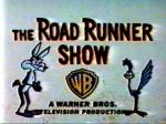 The Road Runner Show (TV Series)