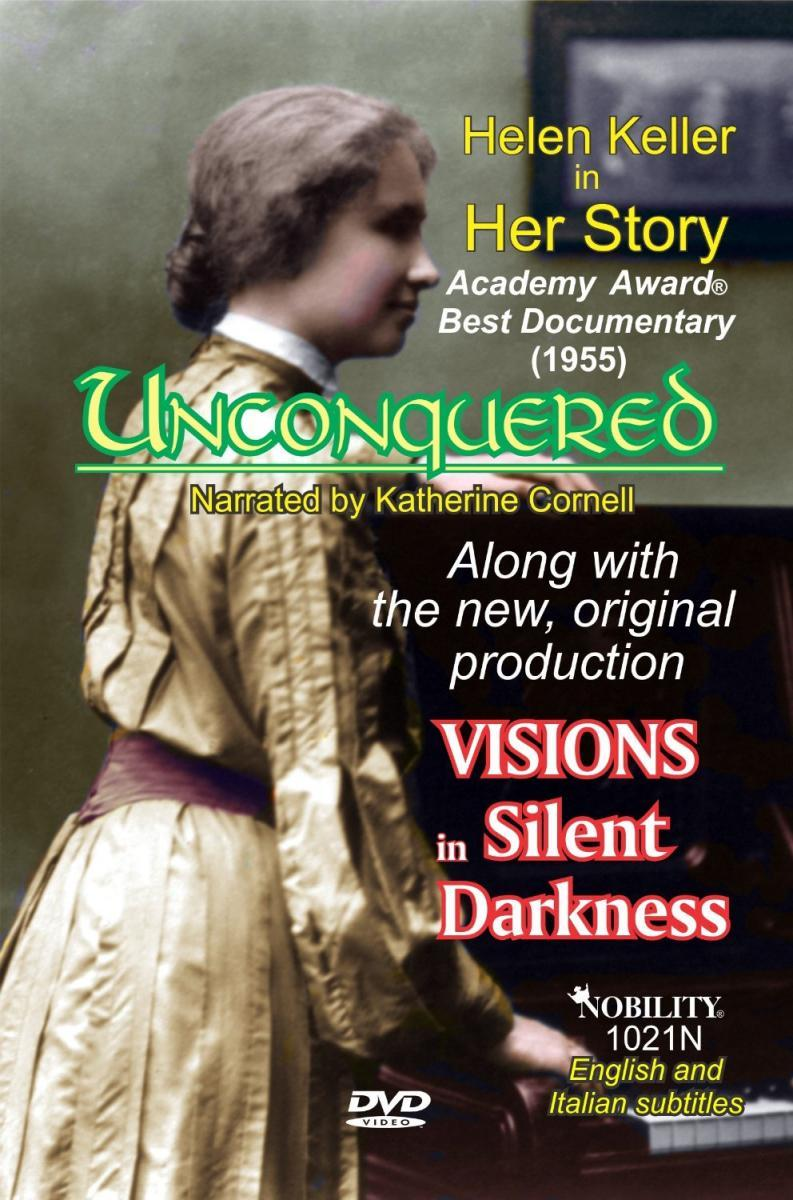 The Unconquered: Helen Keller in Her Story