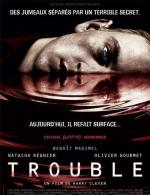 Trouble (Duplicity)