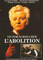 Victor Schoelcher, l'abolition (TV)