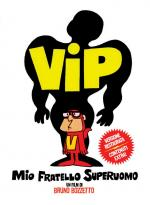 Vip, mi hermano superhombre