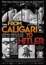 From Caligari to Hitler: German Cinema in the Age of the Masses