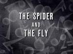 The Spider and the Fly (C)