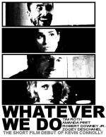 Whatever We Do (C)