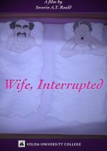 Wife, interrupted (C)