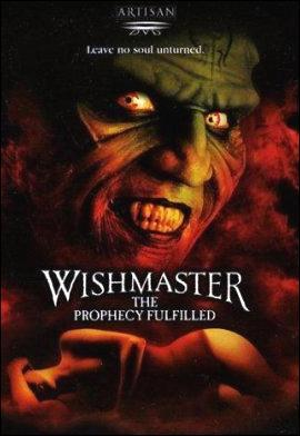 Wishmaster 4: The Prophecy Fulfilled (2002) ()