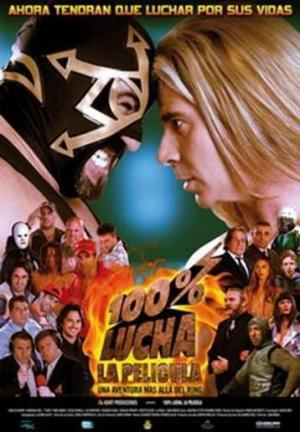 100% lucha, la película