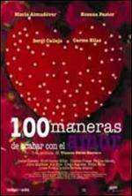 100 maneras de acabar con el amor