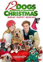 12 Dogs of Christmas: Great Puppy Rescue (12 Dogs of Christmas II)