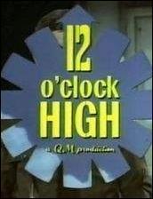 Twelve O'Clock High!