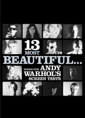 13 Most Beautiful... Songs for Andy Warhol Screen Tests (TV)