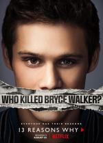 13 Reasons Why: Who killed Bryce Walker? (TV Series)