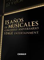 15 años de musicales: concierto aniversario Stage Entertainment
