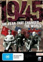 1945, The Year That Changed The World (Miniserie de TV)