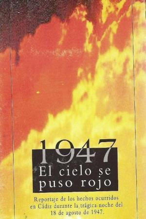 1947: El cielo se puso rojo
