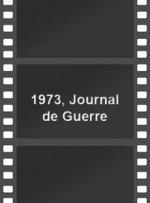 1973, journal de guerre (Miniserie de TV)