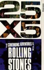 25x5: The Continuing Adventures of the Rolling Stones (TV)