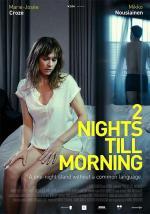 2 yötä aamuun