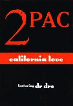 2Pac: California Love (Vídeo musical)
