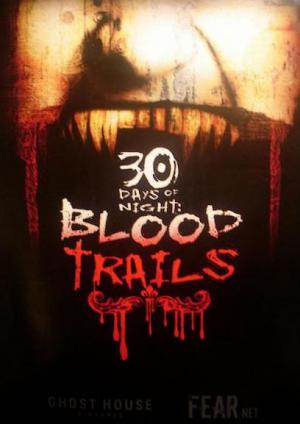 30 Days of Night: Blood Trails (TV Miniseries)
