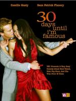 30 Days Until I'm Famous (TV)