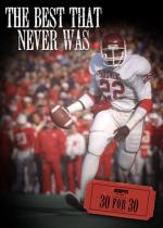 30 for 30: The Best That Never Was (TV)