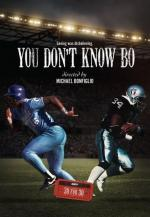 30 for 30: You Don't Know Bo: The Legend of Bo Jackson (TV)