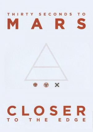 30 Seconds to Mars: Closer to the Edge (Vídeo musical)