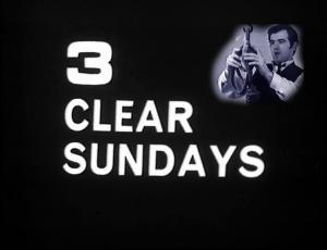 3 Clear Sundays (TV) (TV)