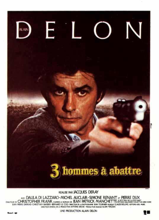 CINE FRANCÉS -le topique- - Página 5 3_hommes_a_abattre-833486893-large