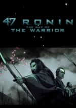 47 Ronin: The Way of the Warrior (C)