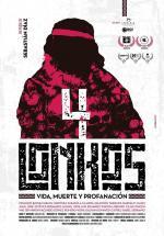 4 lonkos: Vida, muerte y profanación