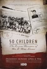 50 Children: The Rescue Mission of Mr. And Mrs. Kraus