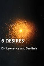 6 Desires: DH Lawrence and Sardinia
