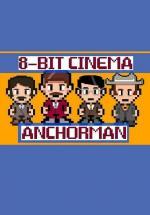 8 Bit Cinema: Anchorman (C)