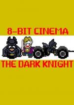 8 Bit Cinema: Batman The Dark Knight (C)