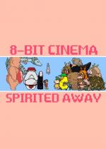 8 Bit Cinema: Spirited Away (C)