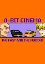 8 Bit Cinema: A todo gas (C)